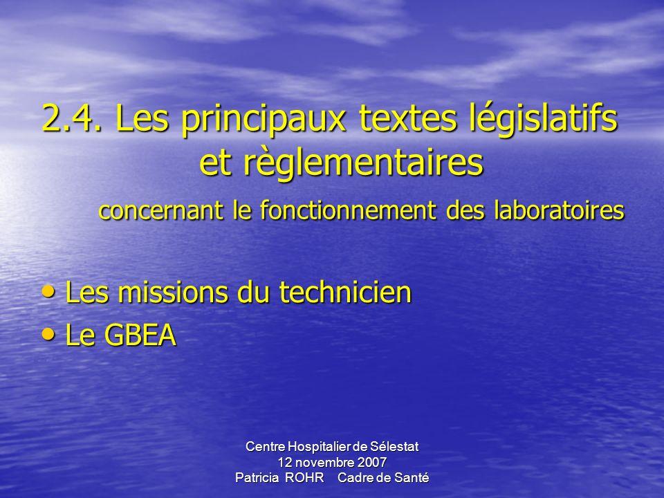 2. 4. Les principaux textes législatifs