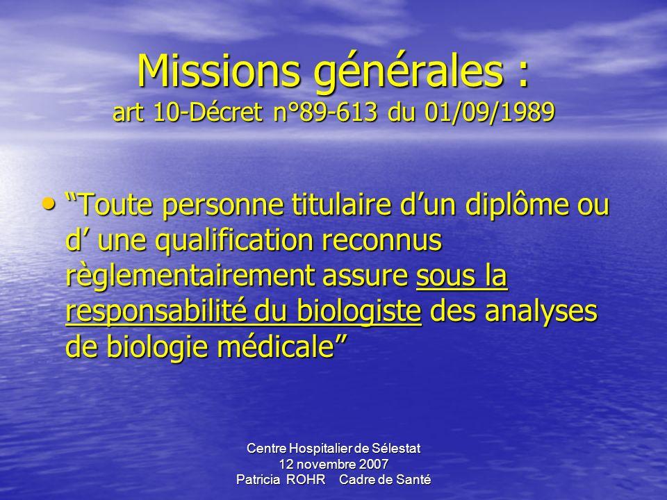 Missions générales : art 10-Décret n°89-613 du 01/09/1989