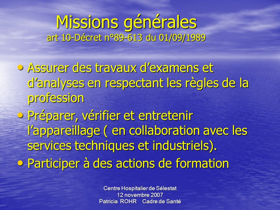 Missions générales art 10-Décret n°89-613 du 01/09/1989