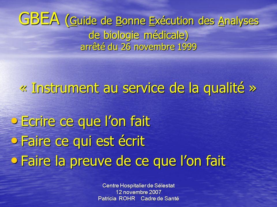 GBEA (Guide de Bonne Exécution des Analyses de biologie médicale) arrêté du 26 novembre 1999
