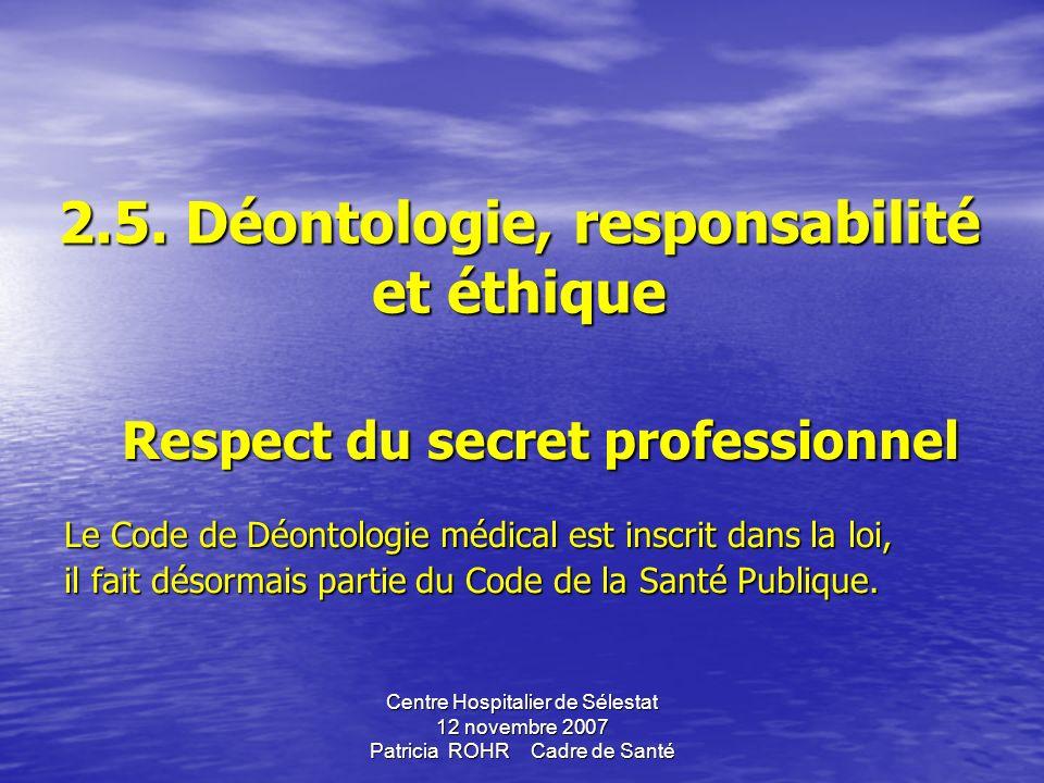 2.5. Déontologie, responsabilité et éthique