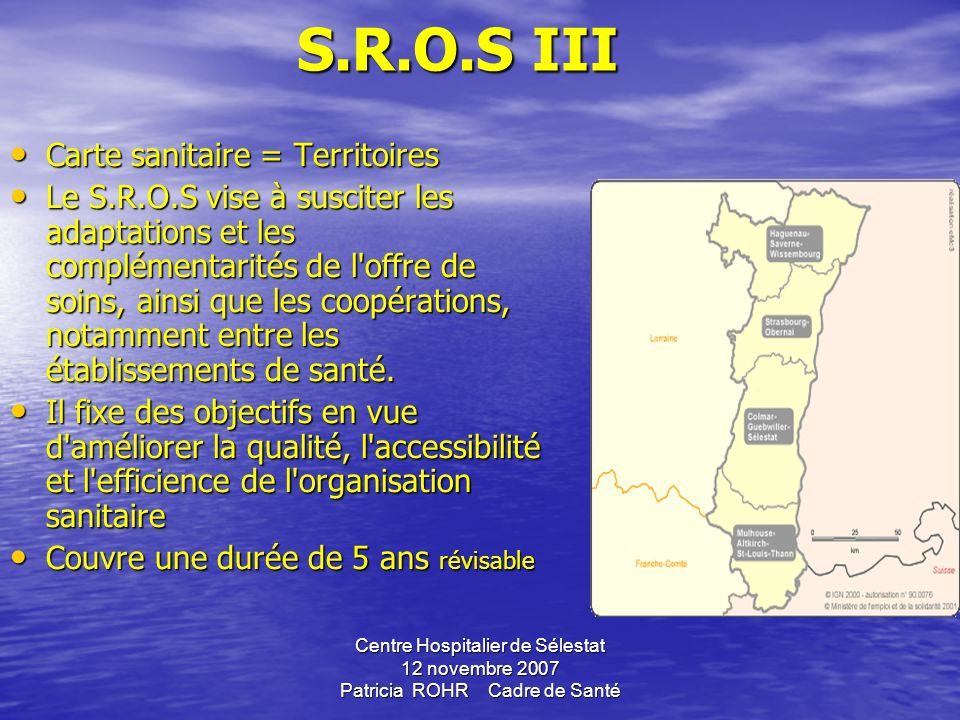 S.R.O.S III Carte sanitaire = Territoires