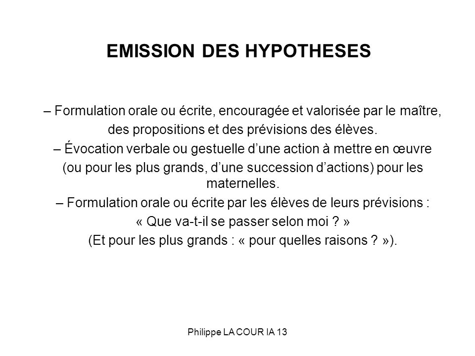 EMISSION DES HYPOTHESES