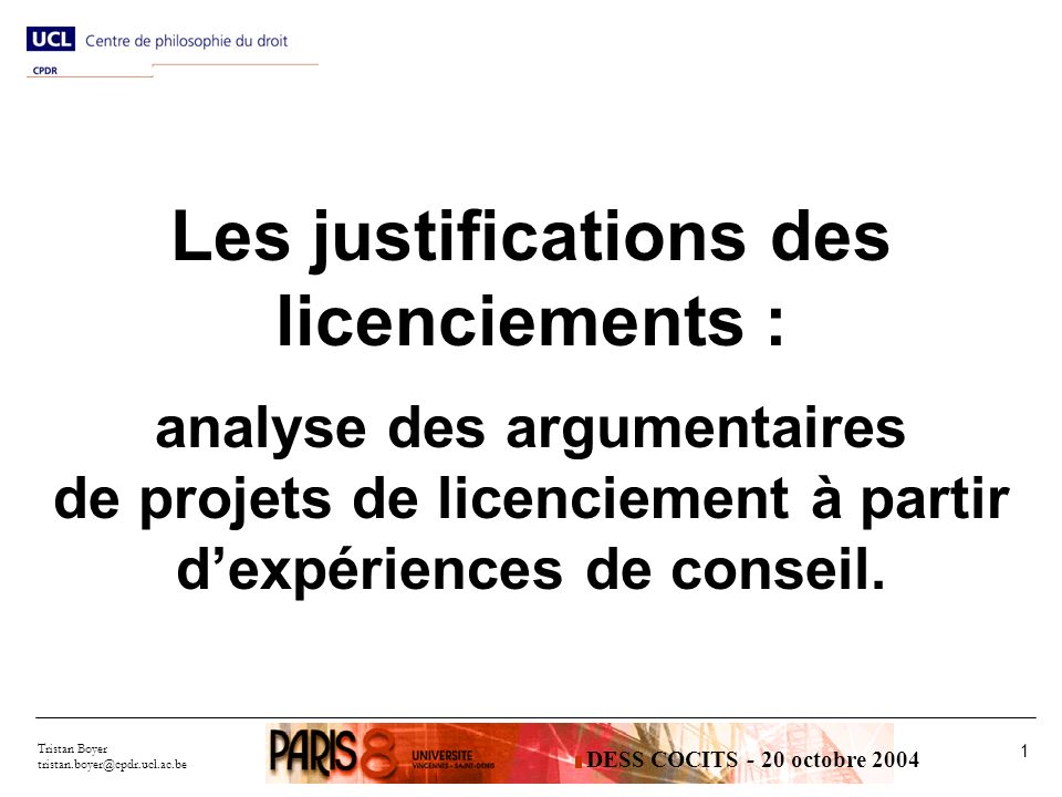 Les justifications des licenciements :