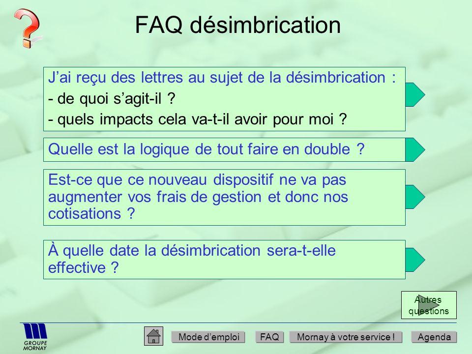 FAQ désimbrication J'ai reçu des lettres au sujet de la désimbrication : - de quoi s'agit-il - quels impacts cela va-t-il avoir pour moi