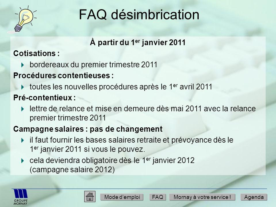 FAQ désimbrication À partir du 1er janvier 2011 Cotisations :