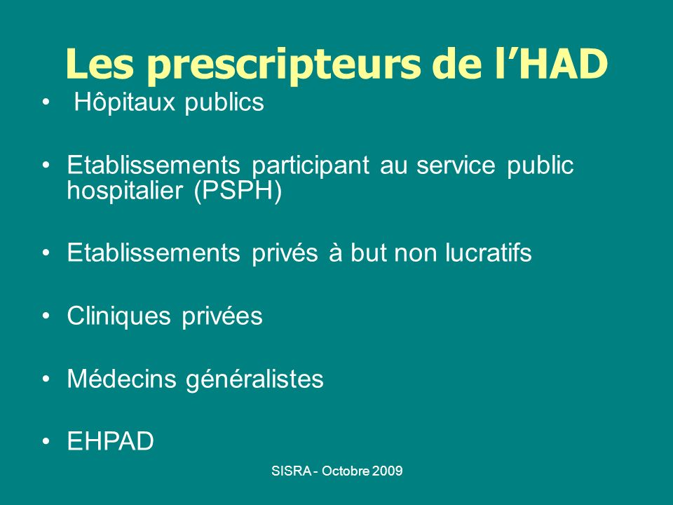 Les prescripteurs de l'HAD