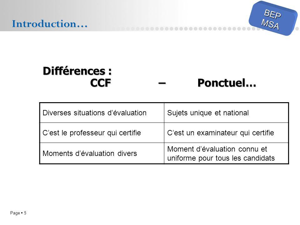 Introduction… Différences : CCF – Ponctuel… BEP MSA