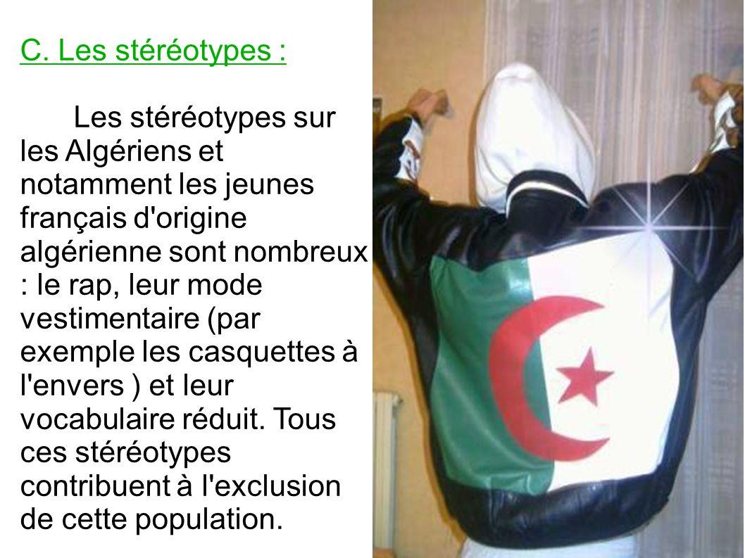C. Les stéréotypes :