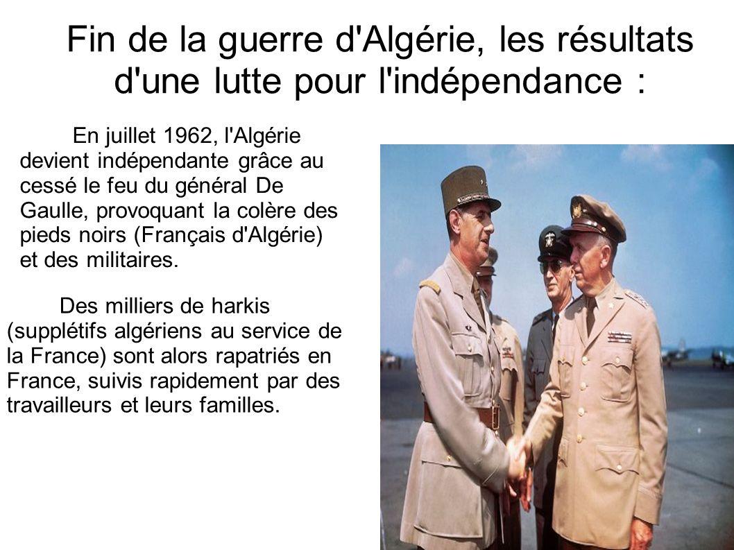 Fin de la guerre d Algérie, les résultats d une lutte pour l indépendance :