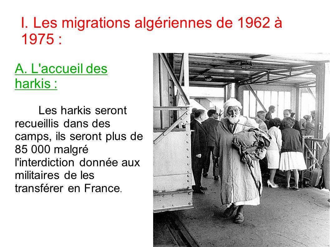 I. Les migrations algériennes de 1962 à 1975 :