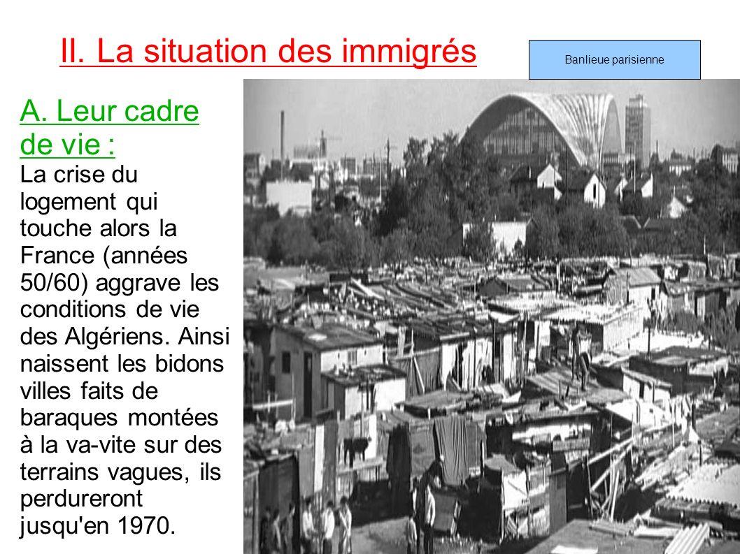 II. La situation des immigrés
