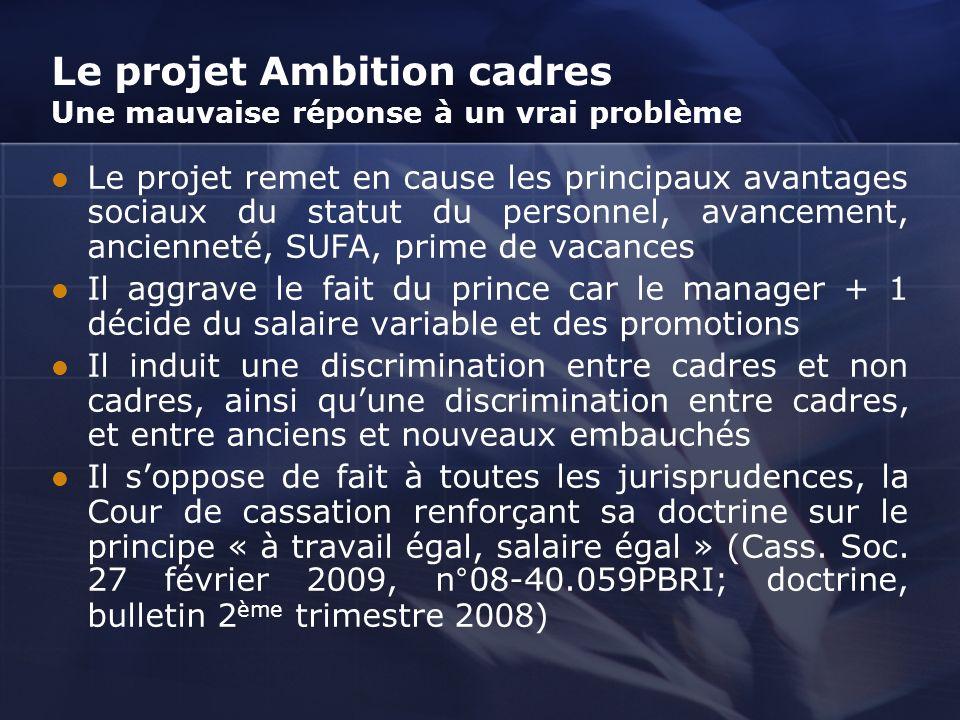 Le projet Ambition cadres Une mauvaise réponse à un vrai problème