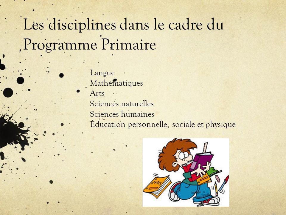 Les disciplines dans le cadre du Programme Primaire