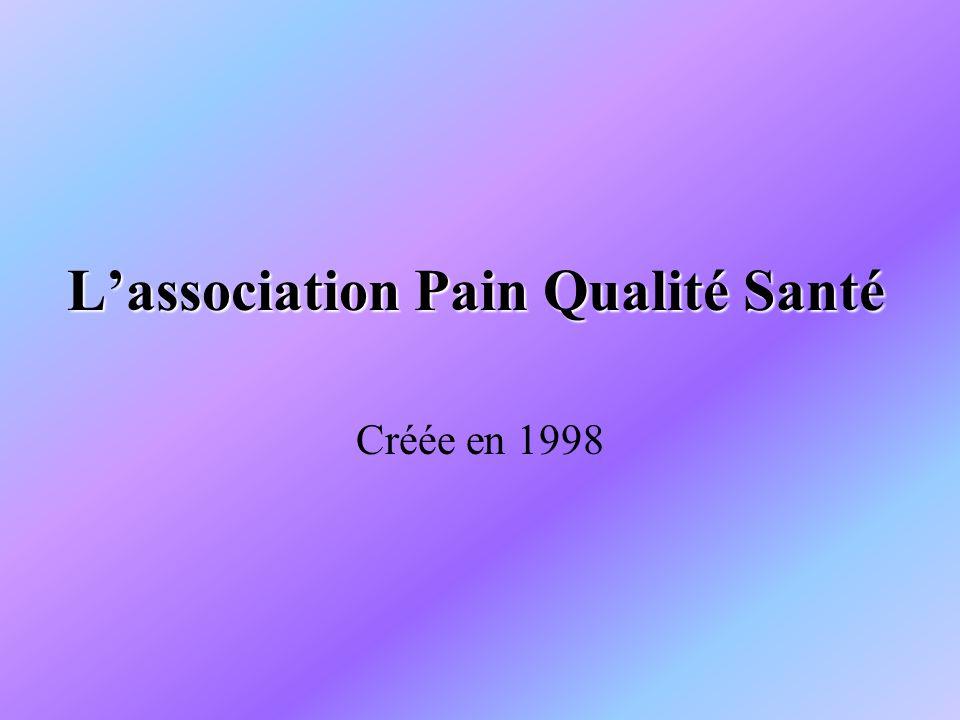 L'association Pain Qualité Santé