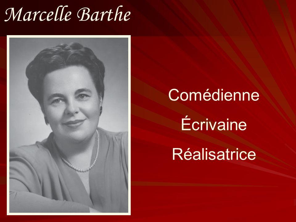 Marcelle Barthe Comédienne Écrivaine Réalisatrice