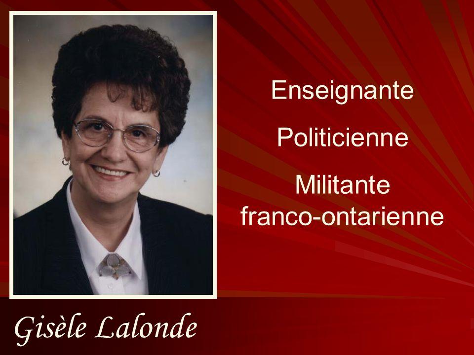 Enseignante Politicienne Militante franco-ontarienne Gisèle Lalonde