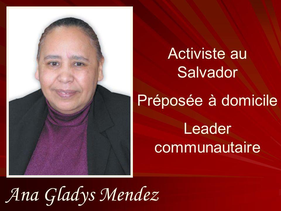 Ana Gladys Mendez Activiste au Salvador Préposée à domicile