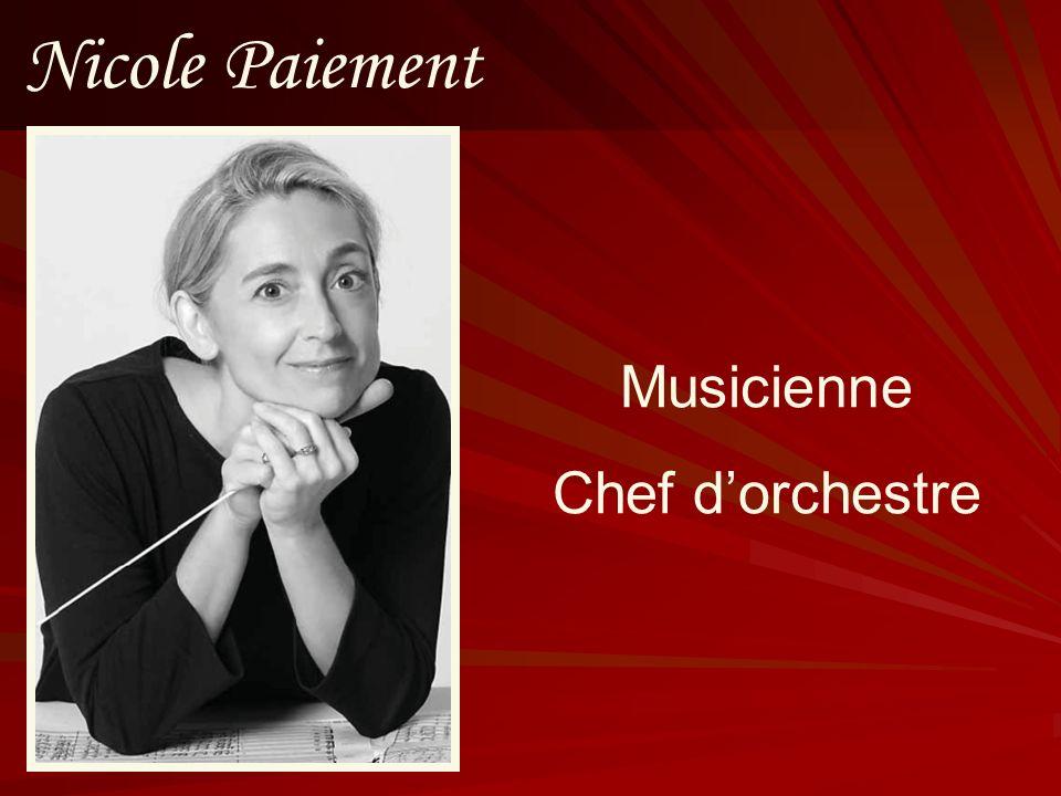 Nicole Paiement Musicienne Chef d'orchestre