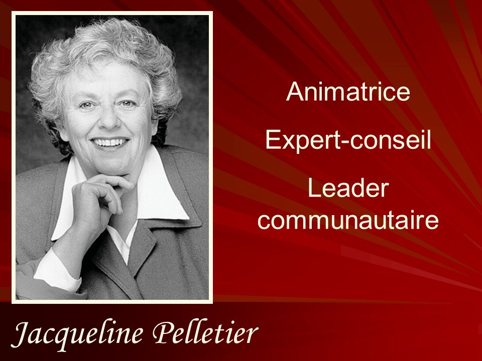 Animatrice Expert-conseil Leader communautaire Jacqueline Pelletier