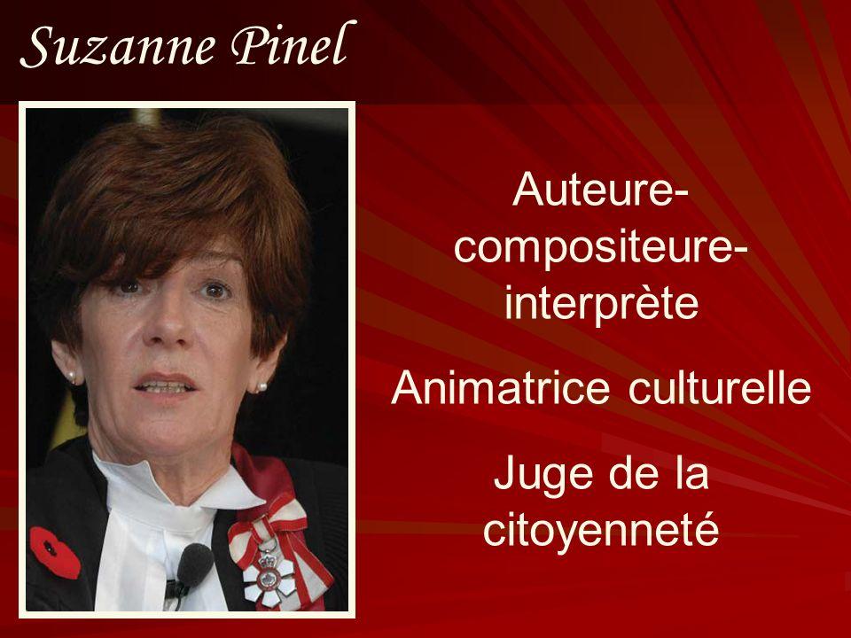 Suzanne Pinel Auteure-compositeure-interprète Animatrice culturelle