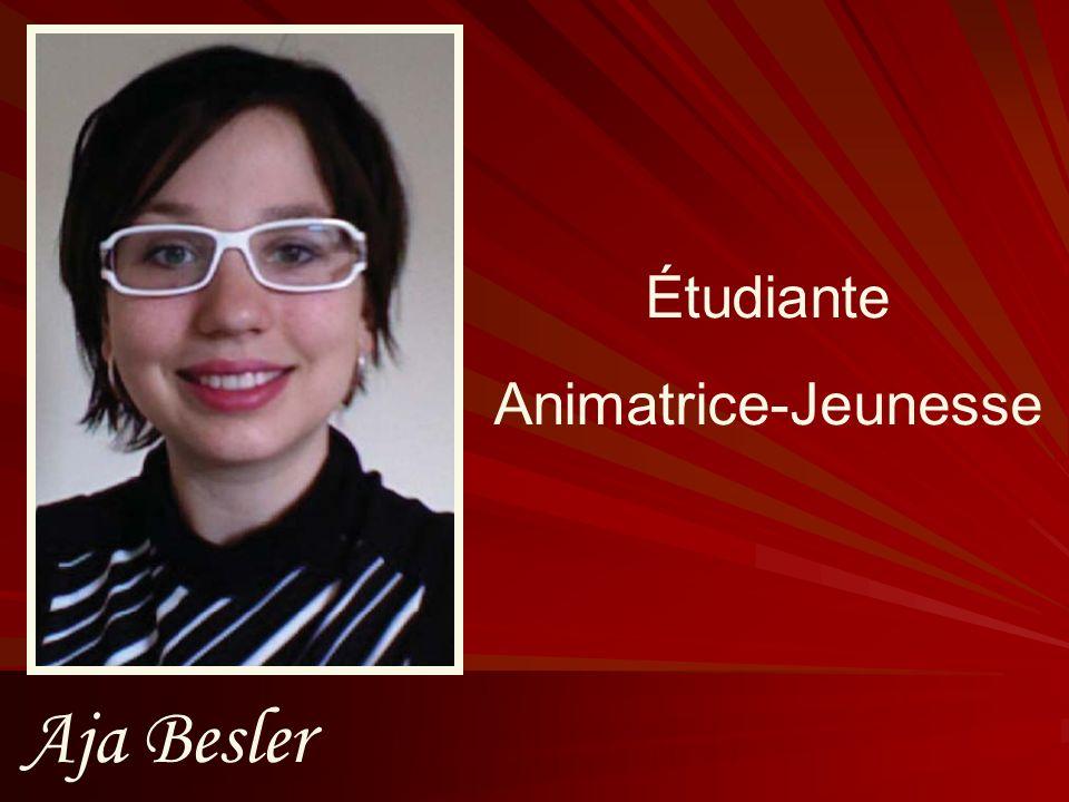Étudiante Animatrice-Jeunesse Aja Besler