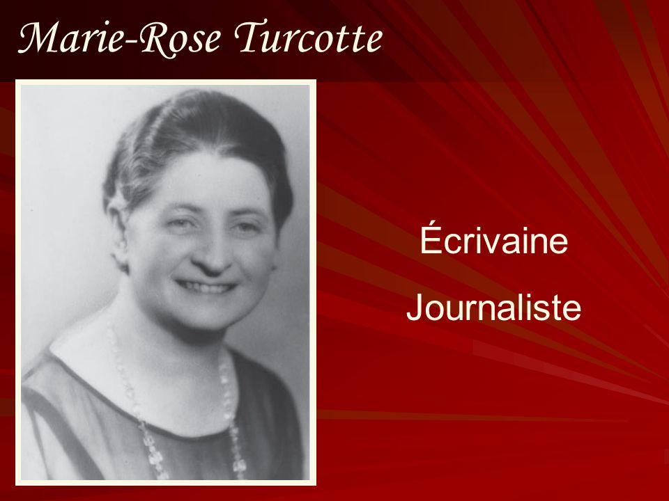 Marie-Rose Turcotte Écrivaine Journaliste