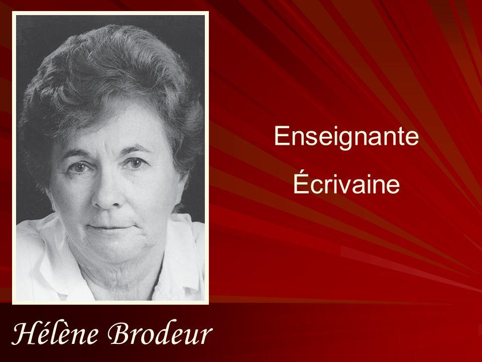 Enseignante Écrivaine Hélène Brodeur
