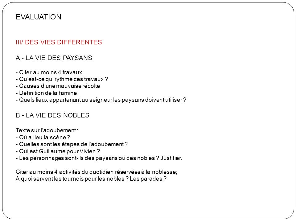 EVALUATION III/ DES VIES DIFFERENTES A - LA VIE DES PAYSANS