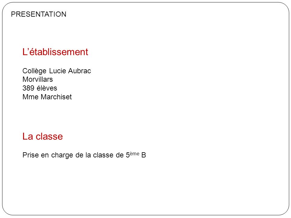 L'établissement La classe PRESENTATION Collège Lucie Aubrac Morvillars