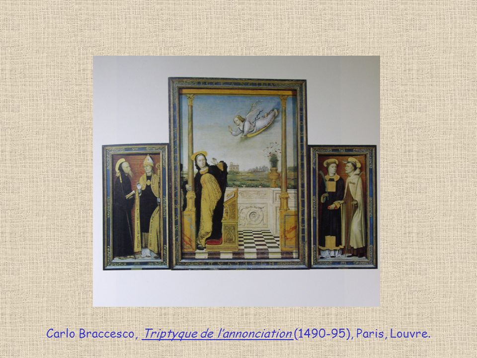 Carlo Braccesco, Triptyque de l'annonciation (1490-95), Paris, Louvre.