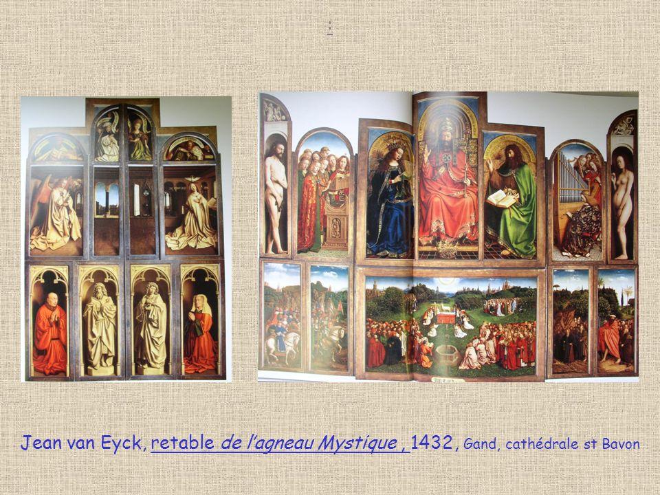 : Jean van Eyck, retable de l'agneau Mystique , 1432, Gand, cathédrale st Bavon