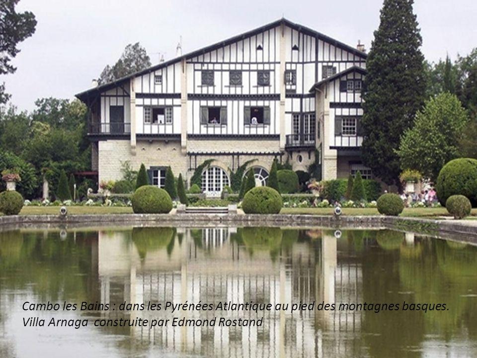 Cambo les Bains : dans les Pyrénées Atlantique au pied des montagnes basques.