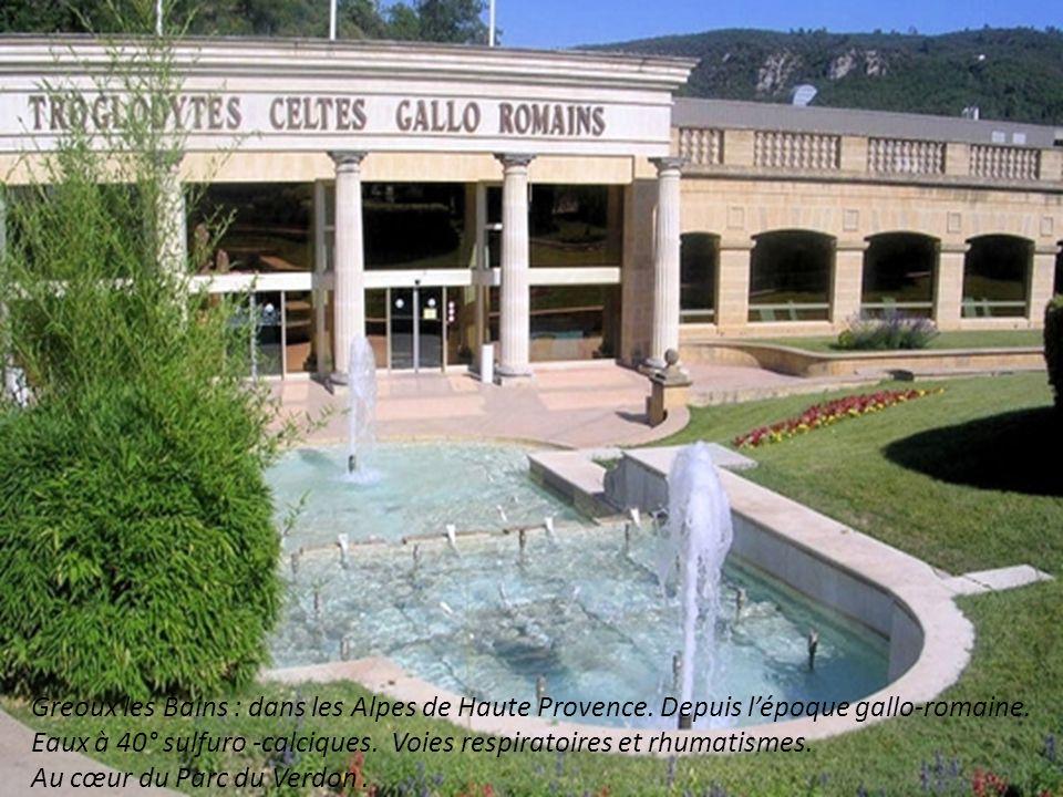 Greoux les Bains : dans les Alpes de Haute Provence