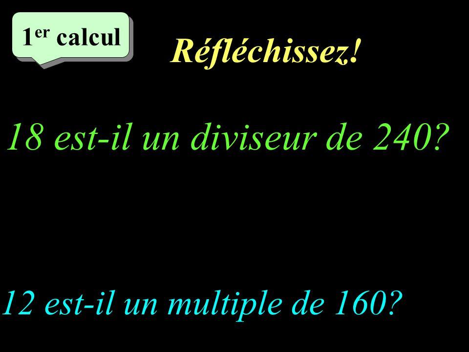18 est-il un diviseur de 240 Réfléchissez!
