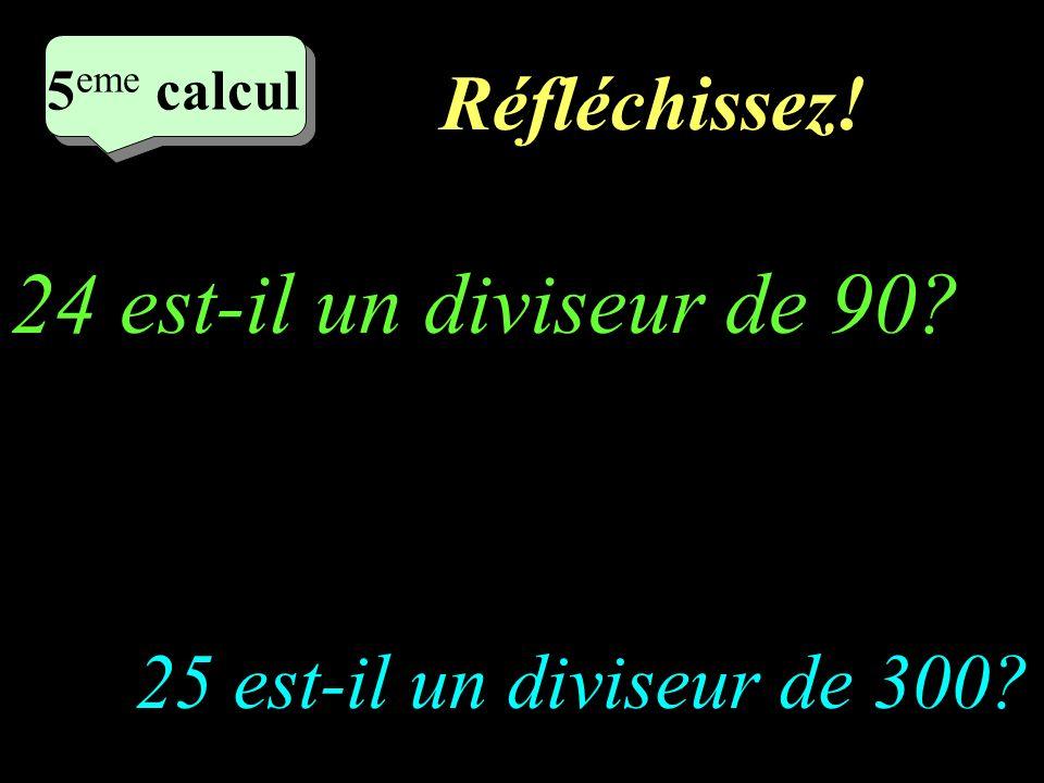 24 est-il un diviseur de 90 Réfléchissez!