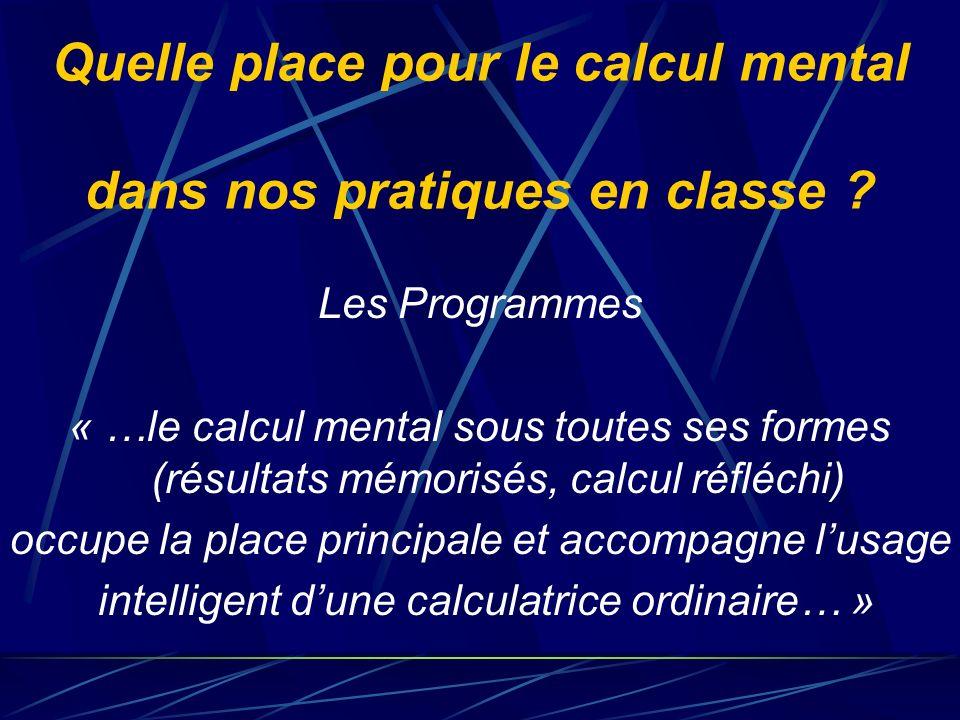Quelle place pour le calcul mental dans nos pratiques en classe