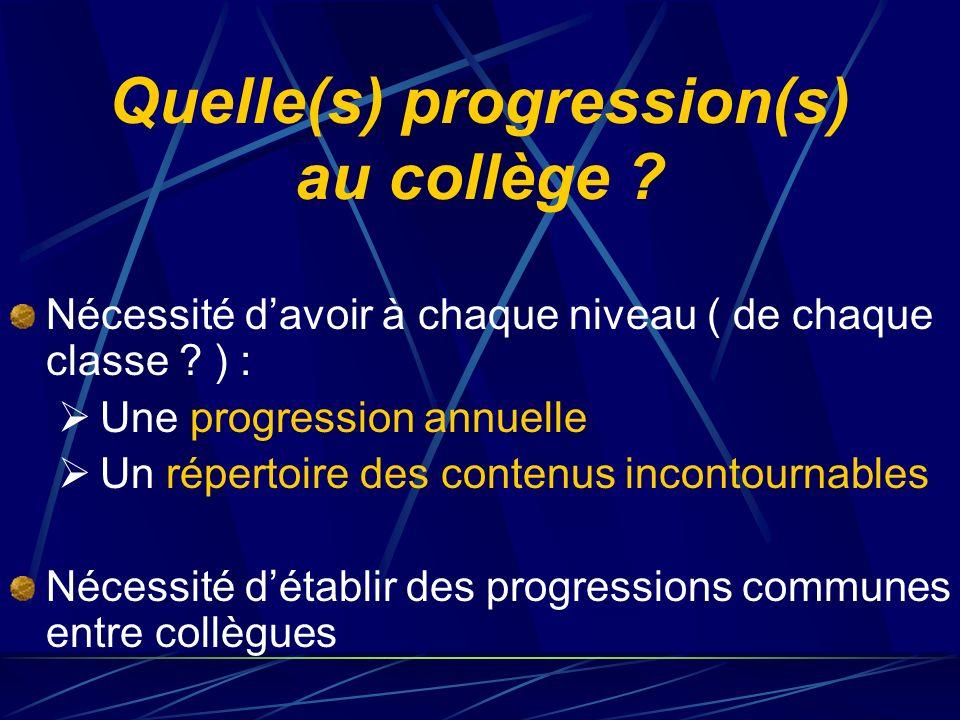 Quelle(s) progression(s) au collège