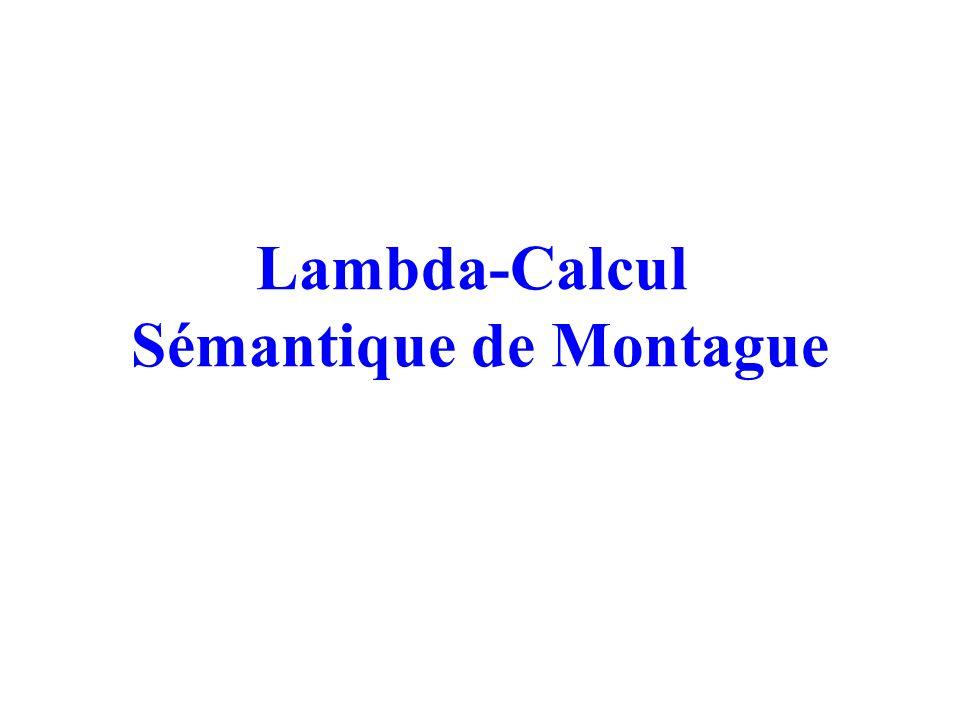 Lambda-Calcul Sémantique de Montague