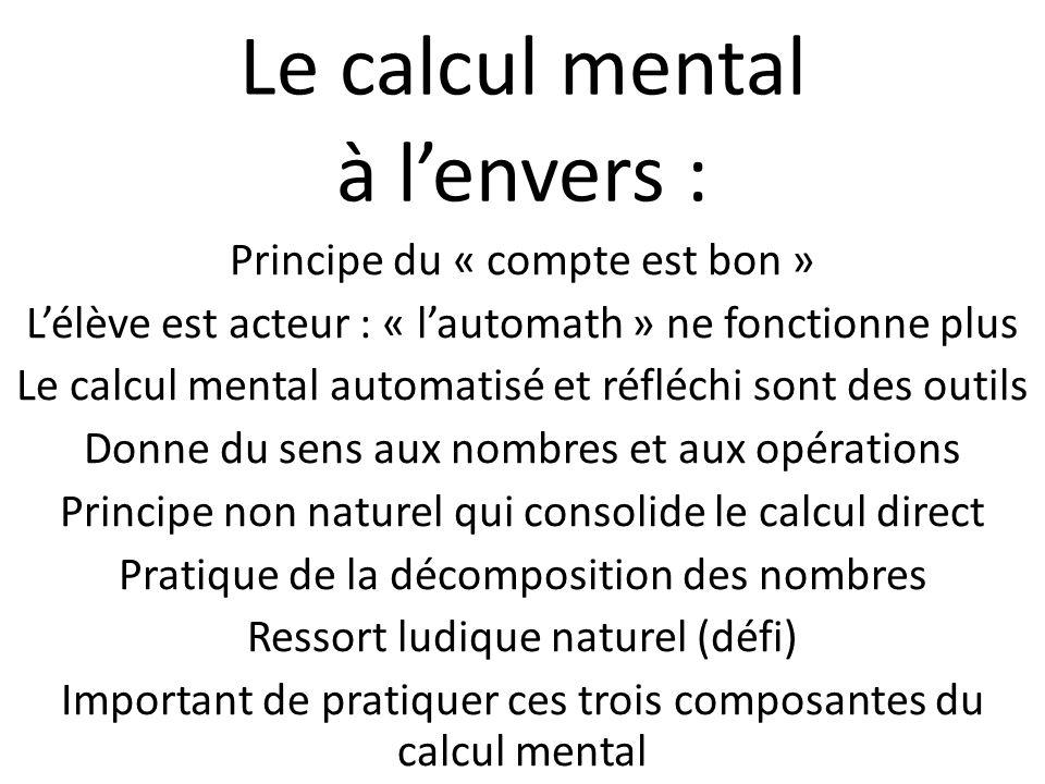 Le calcul mental à l'envers :