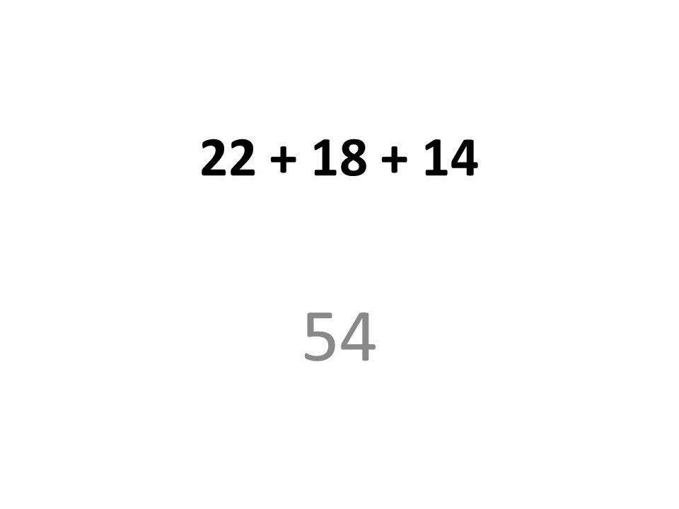 24/08/12 22 + 18 + 14 54