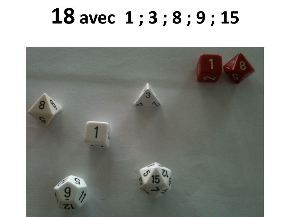 18 avec 1 ; 3 ; 8 ; 9 ; 15 24/08/12