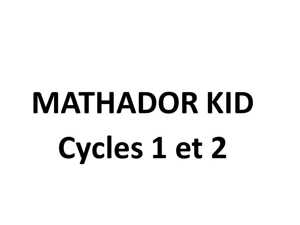 24/08/12 MATHADOR KID Cycles 1 et 2