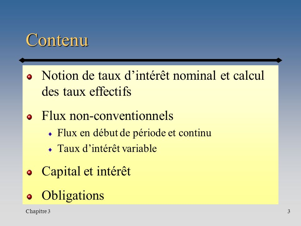 Contenu Notion de taux d'intérêt nominal et calcul des taux effectifs