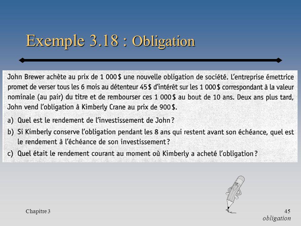 Exemple 3.18 : Obligation Chapitre 3 obligation