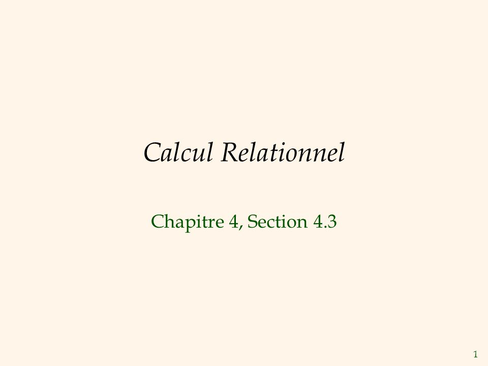 Calcul Relationnel Chapitre 4, Section 4.3