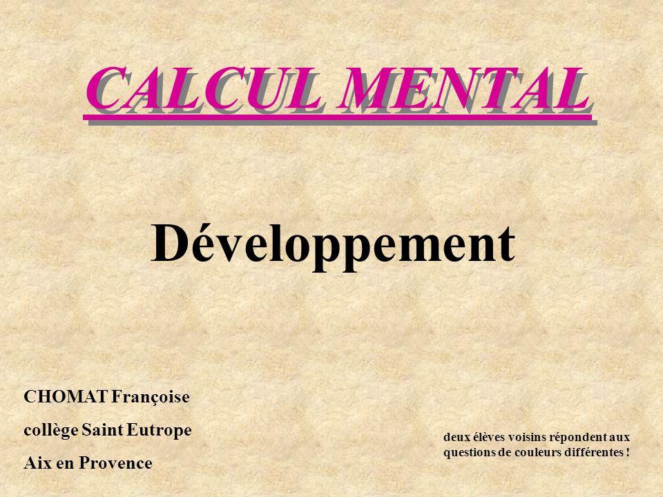 CALCUL MENTAL Développement CHOMAT Françoise collège Saint Eutrope