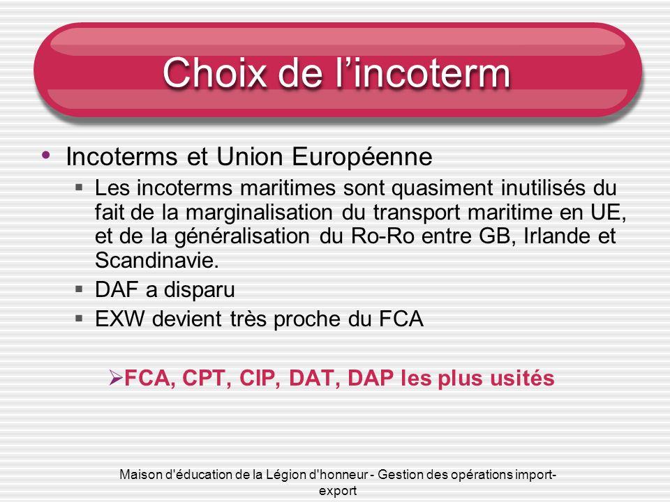 Choix de l'incoterm Incoterms et Union Européenne