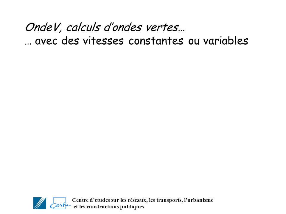 OndeV, calculs d'ondes vertes… … avec des vitesses constantes ou variables