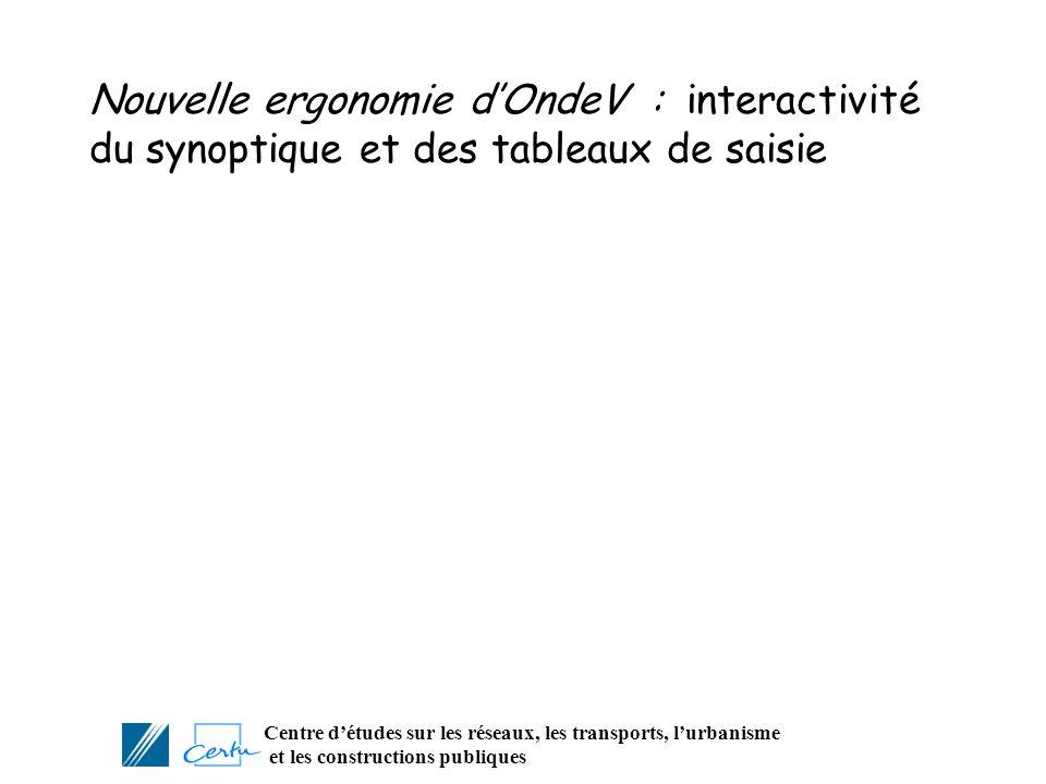 Nouvelle ergonomie d'OndeV : interactivité du synoptique et des tableaux de saisie